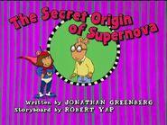 The Secret Origin of Supernova - title card