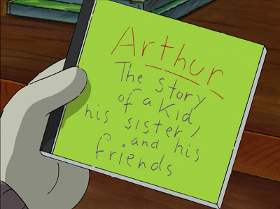 Arthur: The Story of a Kid, His Sister and His Friends