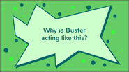 Buster's Growing Grudge question 3