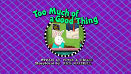 Too Much of a Good Thing Title Card.png