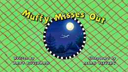 Muffy Misses Out title card.png