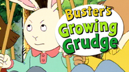 Buster's Growing Grudge early splash