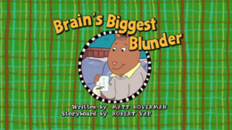 Brain's Biggest Blunder Title Card.png