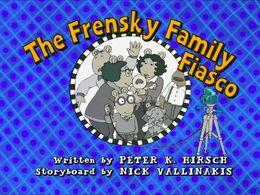 TheFrenskyFamilyFiasco title card.jpg