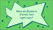 Buster's Growing Grudge question 5