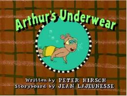 Arthur-s Underwear Title Card.PNG
