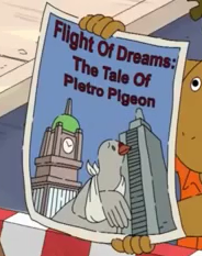 Flight of Dreams: The Tale of Pietro Pigeon