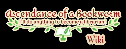 Ascendance of a Bookworm Wiki