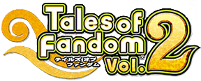 Tales of Fandom Vol.2
