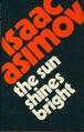 A the sun shines bright c