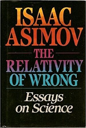 A relativity of wrong.jpg