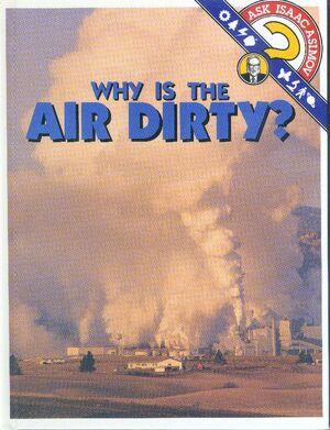 A why is the air dirty.jpg