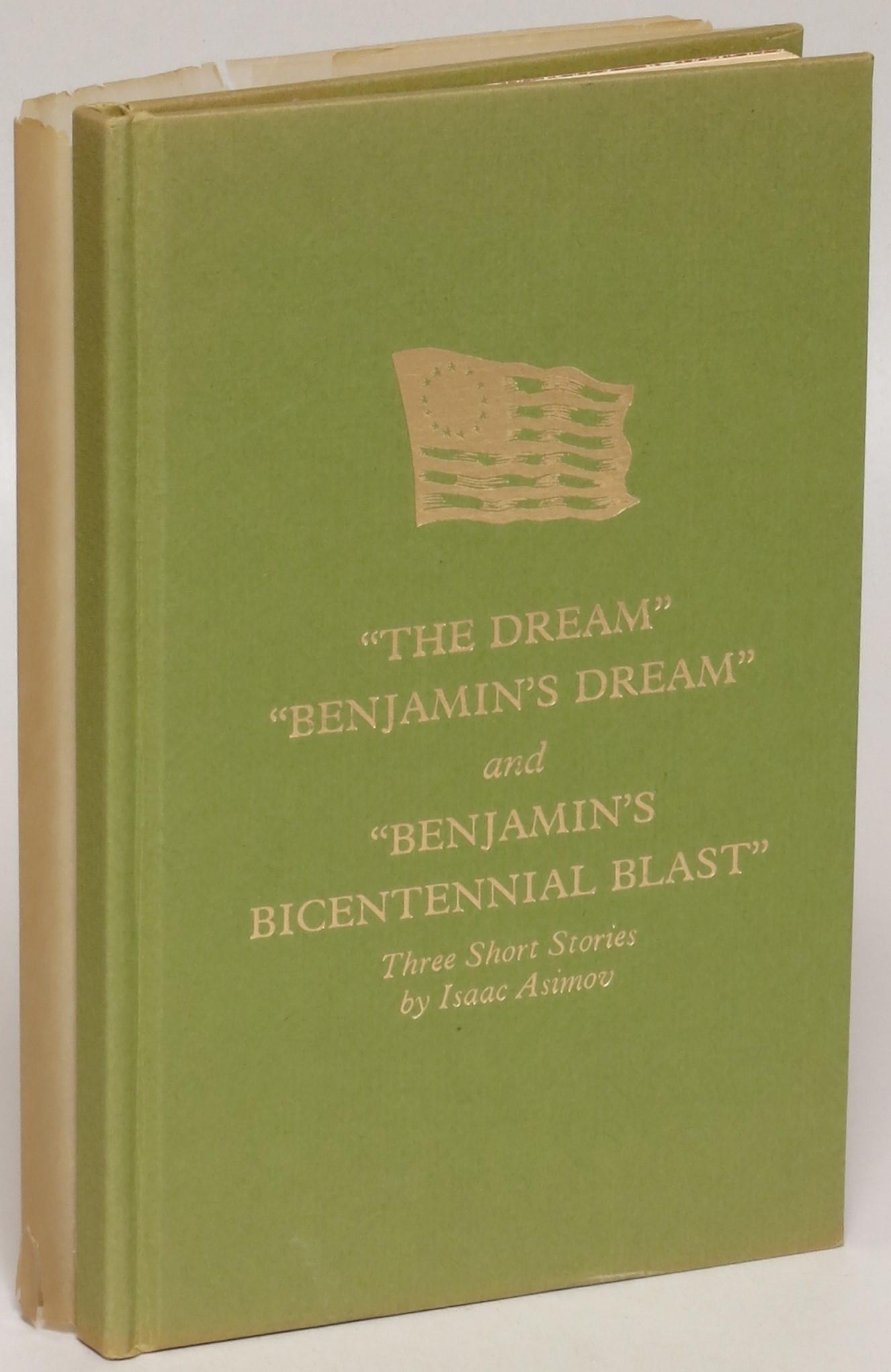 """The Dream"", ""Benjamin's Dream"" and ""Benjamin's Bicentennial Blast"""
