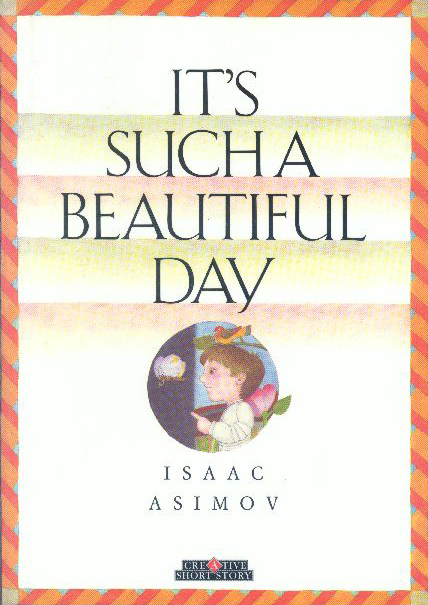 It's Such a Beautiful Day (book)