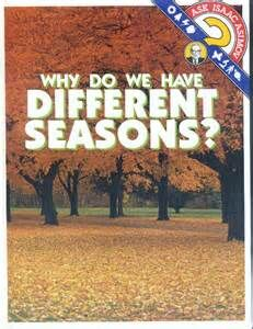 A why do we have different seasons.jpg