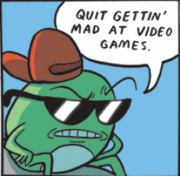 Quit getting mad at video games -1.png