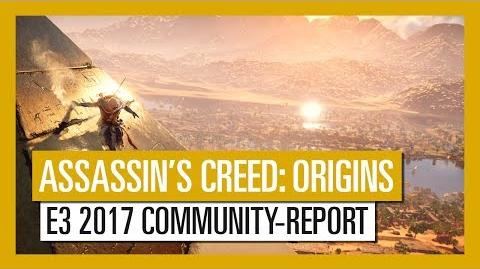 Assassin's Creed Origins E3 2017 Community Report-Trailer