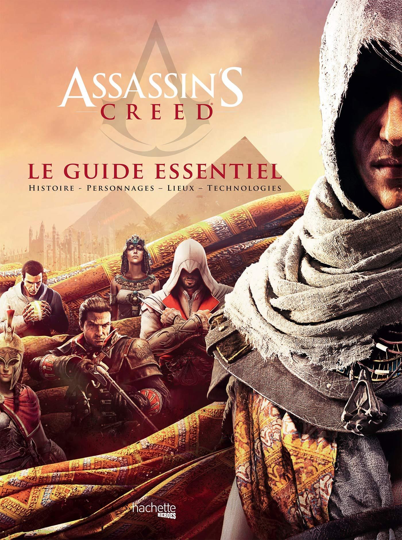 Le Guide Essentiel Assassin's Creed
