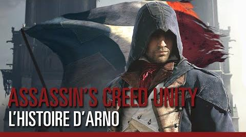 Assassin's Creed Unity - L'histoire d'Arno