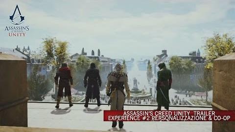 Assassin's Creed Unity Trailer Experience 2 Personalizzazione & Co-op IT-0