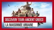 Discovery Tour- Ancient Greece – La maisonnée urbaine