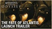 Assassin's Creed Odyssey The Fate of Atlantis DLC Launch Trailer Ubisoft NA