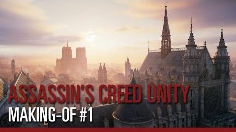 Assassin's Creed Unity - Making-of 1 Nouveau moteur, nouveau gameplay