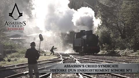 Assassin's Creed Syndicate - Histoire d'un enregistrement sonore n°1