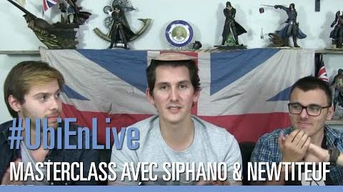 UbiEnLive - Masterclass 2 Assassin's Creed Syndicate avec Siphano & Newtiteuf