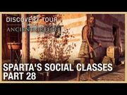 Assassin's Creed Discovery Tour- Sparta's Social Classes - Ep