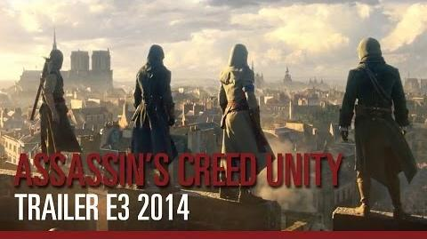 Assassin's Creed Unity - Trailer E3 2014