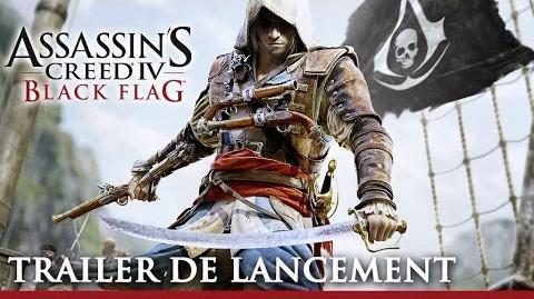 Trailer de lancement Assassin's Creed IV Black Flag FR