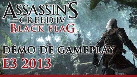 Assassin's Creed IV Black Flag - Démo de gameplay - E3 2013 - Version commentée FR
