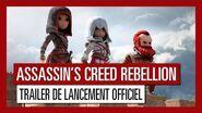 Assassin's Creed Rebellion - Trailer de lancement