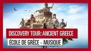 Discovery Tour- Ancient Greece – École de Grèce - Musique
