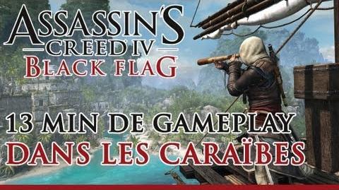 Assassin's Creed 4 Black Flag - 13 minutes de gameplay dans les Caraïbes FR - OFFICIEL