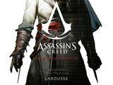 Assassin's Creed: l'Histoire Visuelle et Complète