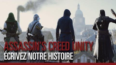 Assassin's Creed Unity - Écrivez notre Histoire