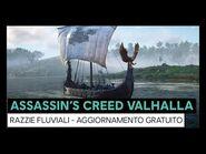 Assassin's Creed Valhalla- Razzie fluviali - Aggiornamento gratuito
