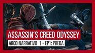 ASSASSIN'S CREED ODYSSEY ARCO NARRATIVO 1 - EPISODIO 1 PREDA