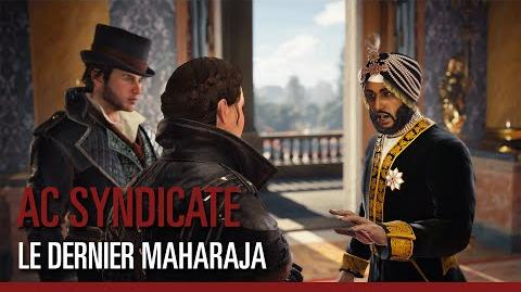 "Assassin's Creed Syndicate - Trailer de Lancement ""Le Dernier Maharaja"""