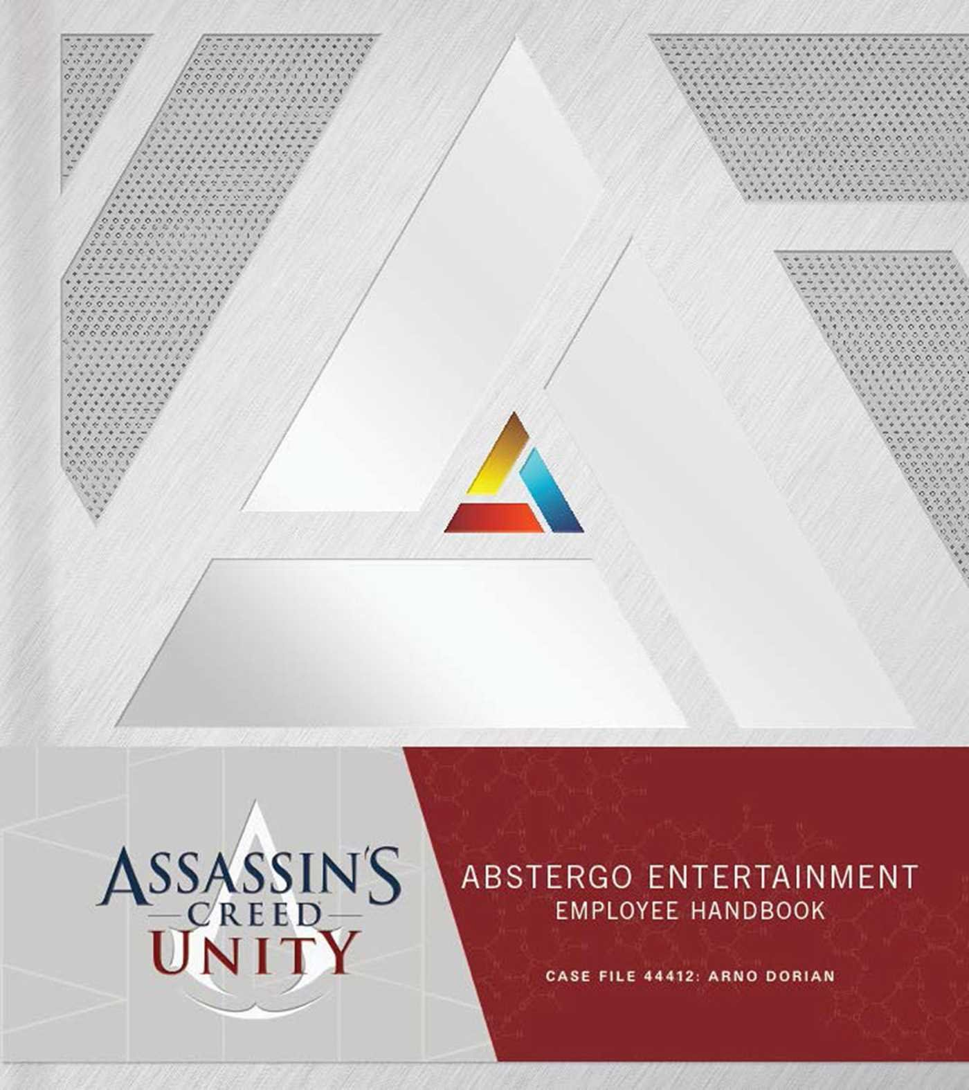 Assassin's Creed Unity: Abstergo Entertainment – Employee Handbook