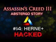 Assassin's Creed III Abstergo Story 14 HERNE Hack Reinforcement