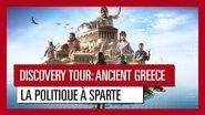 Discovery Tour- Ancient Greece – La politique à Sparte