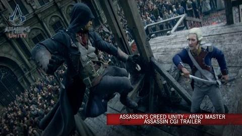 Assassin's Creed Unity Arno Master Assassin CG Trailer UK