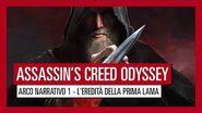 ASSASSIN'S CREED ODYSSEY ARCO NARRATIVO 1 - L'EREDITÀ DELLA PRIMA LAMA