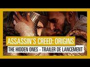 Assassin's Creed Origins- The Hidden Ones -Trailer de Lancement -OFFICIEL- VOSTFR HD