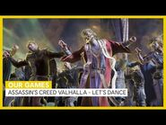 -OUR GAMES- Assassin's Creed Valhalla - Let's dance