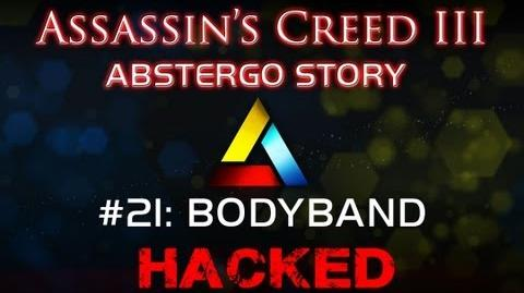 Assassin's Creed III Abstergo Story 21 Bodyband Hack