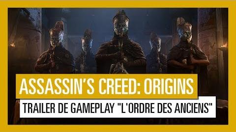 "Assassin's Creed Origins Trailer de Gameplay ""L'Ordre des Anciens"" OFFICIEL VOSTFR HD"